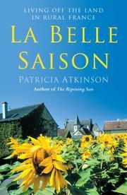 LA BELLE SAISON by Patricia Atkinson