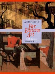 HISTORY OF FAR EASTERN ART by Sherman E. Lee