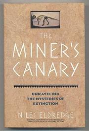 THE MINER'S CANARY by Niles Eldredge