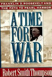 A TIME FOR WAR by Robert Smith Thompson