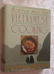SIMPLE ART OF VIETNAMESE COOKING by Binh Duong