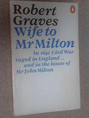 WIFE TO MR. MILTON by Robert Graves