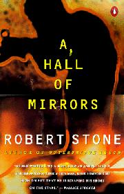HALL OF MIRRORS by Robert Stone
