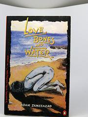 LOVE BONES AND WATER by Adam Zameenzad