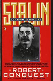 STALIN: Breaker of Nations by Robert Conquest