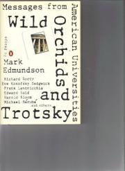 WILD ORCHIDS AND TROTSKY by Mark Edmundson