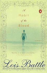 A HABIT OF THE BLOOD by Lois Battle