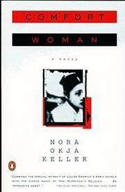COMFORT WOMAN by Nora Okja Keller
