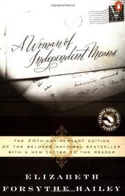 A WOMAN OF INDEPENDENT MEANS by Elizabeth Forsythe Hailey