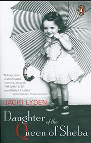 DAUGHTER OF THE QUEEN OF SHEBA: A Memoir by Jacki Lyden