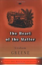 THE HEART OF THE MATTER by Graham Greene