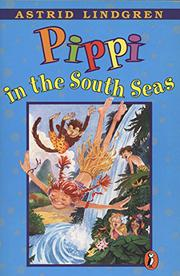 PIPPI IN THE SOUTH SEAS by Gerry Bothmer