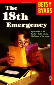 THE 18TH EMERGENCY by Betsy Byars
