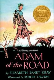 ADAM OF THE ROAD by Elizabeth J. Gray