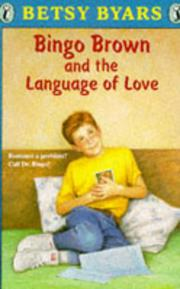 BINGO BROWN AND THE LANGUAGE OF LOVE by Cathy Bobak