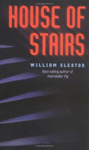 HOUSE OF STAIRS by William Sleator