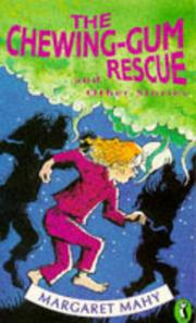 THE CHEWING-GUM RESCUE by Margaret Mahy