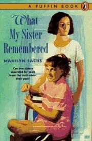 WHAT MY SISTER REMEMBERED by Marilyn Sachs