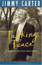 TALKING PEACE by Jimmy Carter