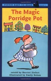 THE MAGIC PORRIDGE POT by Harriet--Adapt. Ziefert