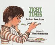 TIGHT TIMES by Barbara Shook Hazen
