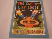 THE CUT-UPS CUT LOOSE by James Marshall