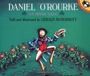 DANIEL O'ROURKE by Gerald McDermott