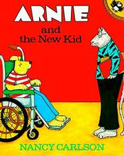 ARNIE AND THE NEW KID by Nancy Carlson