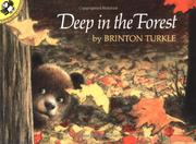 DEEP IN THE FOREST by Brinton--Illus. Turkle