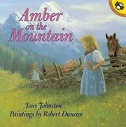 AMBER ON THE MOUNTAIN by Tony Johnston