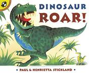 DINOSAUR ROAR! by Paul & Henrietta Stickland Stickland
