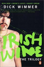 THE IRISH WINE TRILOGY by Dick Wimmer