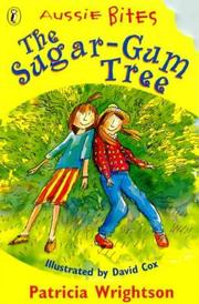 THE SUGAR-GUM TREE by Patricia Wrightson