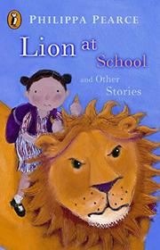 Cover art for LION AT SCHOOL AND OTHER STORIES