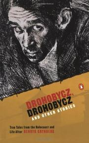 DROHOBYCZ, DROHOBYCZ by Henryk Grynberg