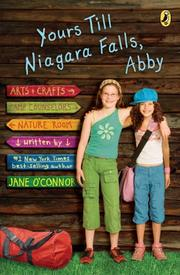 YOURS TILL NIAGARA FALLS, ABBY by Jane O'Connor