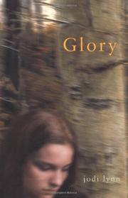 GLORY by Jodi Lynn