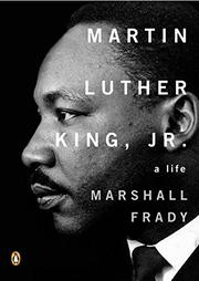 """MARTIN LUTHER KING, JR."" by Marshall Frady"