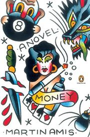 MONEY: A Suicide Note by Martin Amis