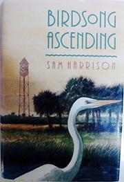 BIRDSONG ASCENDING by Sam Harrison