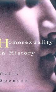 HOMOSEXUALITY IN HISTORY by Colin Spencer