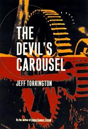 THE DEVIL'S CAROUSEL by Jeff Torrington