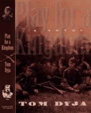 PLAY FOR A KINGDOM by Tom Dyja