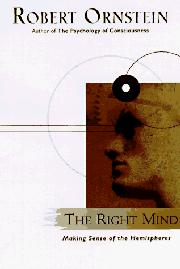 THE RIGHT MIND by Robert Ornstein