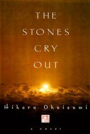 THE STONES CRY OUT by Hikaru Okuizumi