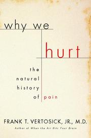 WHY WE HURT by Frank T. Vertosick