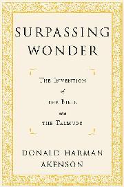 SURPASSING WONDER by Donald Harman Akenson