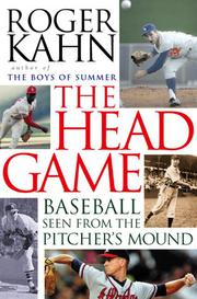 THE HEAD GAME by Roger Kahn