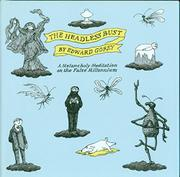 THE HEADLESS BUST by Edward Gorey