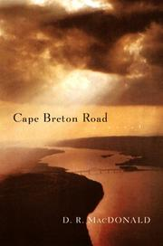 CAPE BRETON ROAD by D.R. MacDonald